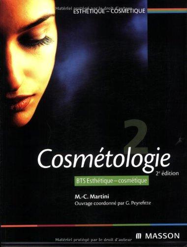 Cosmétologie Tome 2: BTS Esthétique-Cosmétique par Marie-Claude Martini