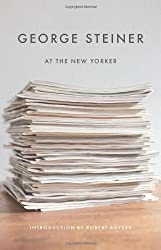George Steiner at the New Yorker (New Directions Paperbook)