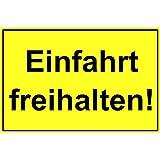 Einfahrt freihalten!, 200 x 300 mm, Warning-, description- and prohibition-sign, PST-plastic