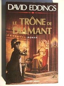 """Afficher """"Trilogie des joyaux (La) n° 1 Trône de diamant (Le)"""""""