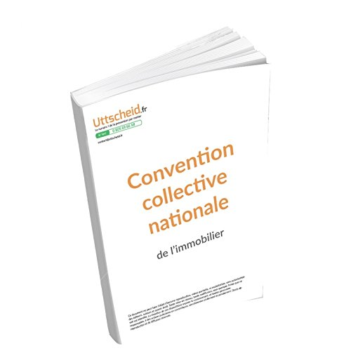 Convention collective nationale Immobilier Mars 2018 + Grille de Salaire