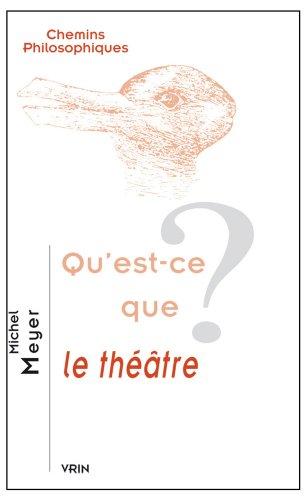 Qu'est-ce que le théâtre?