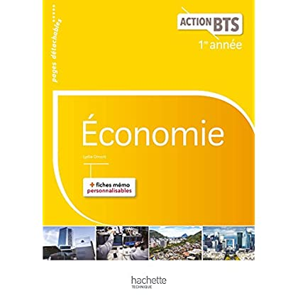 Action BTS Économie BTS 1re année - Livre élève - Ed. 2017