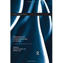 Discourses and Counter-discourses on Europe: From the Enlightenment to the EU (Critical European Studies)