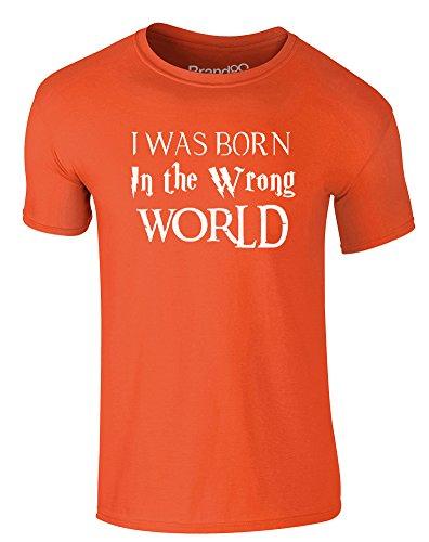 Brand88 - I Was Born in the Wrong World (Fantasy), Erwachsene Gedrucktes T-Shirt Orange/Weiß
