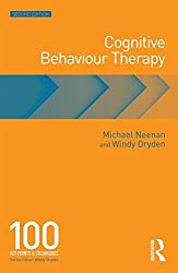Cognitive Behaviour Therapy: 100 Key Points and Techniques by Michael Neenan (2014-08-04)
