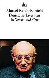Deutsche Literatur in West Und Ost by Reich-Ranicki (1985-06-13)