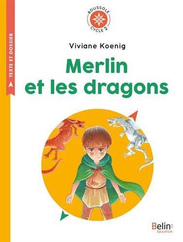 Merlin et les dragons : Cycle 2