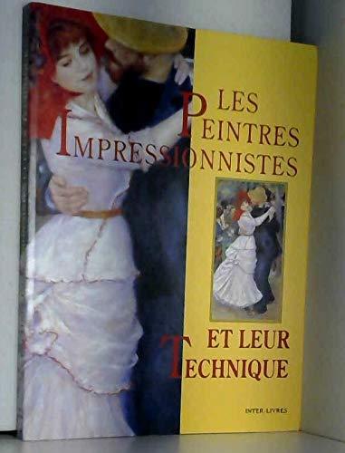 Les peintres impressionnistes et leur technique par Callen