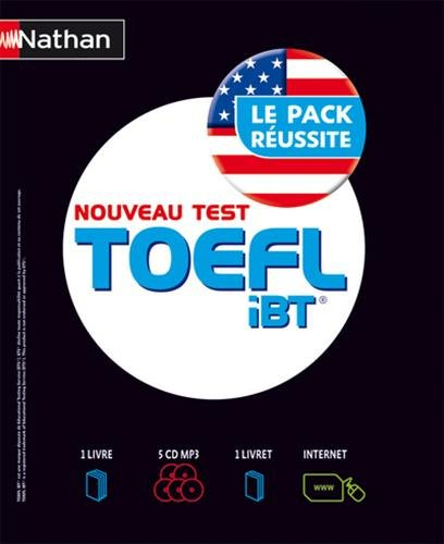 TOEFL iBT Le Pack Russite