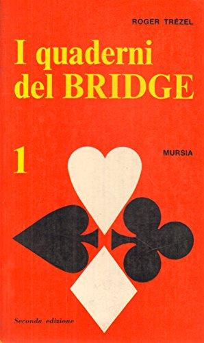 I Quadri del Bridge Volume I