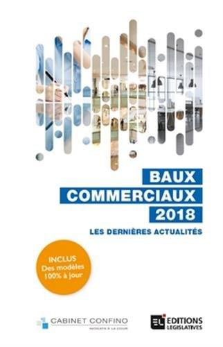 Baux commerciaux 2018 par Alain Confino