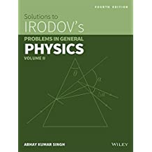 Wiley's Solutions to Irodov's Problems in General Physics, Vol II, 4ed