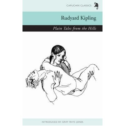[(Plain Tales from the Hills)] [ By (author) Rudyard Kipling, Edited by Griff Rhys-Jones ] [October, 2008]