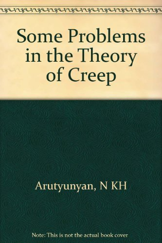 Review Book Online Some Problems in the Theory of Creep PDB