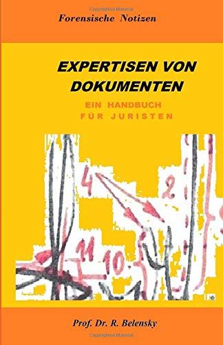 Expertisen von Dokumenten. Ein Handbuch für Juristen