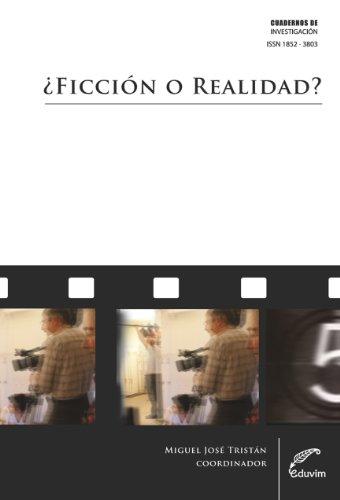 Descargar Libro ¿Ficción o realidad? La puesta en escena cinematográfica a fines del siglo XX como problemática de la identidad (Cuadernos de Investigación) de Miguel Tristán