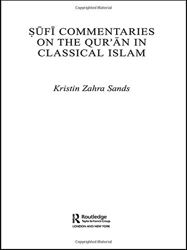 Sufi Commentaries on the Quran in Classical Islam (Routledge Studies in the Qur'an)