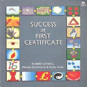 Success at First Certificate by Robert O'Neill (1987-04-09)
