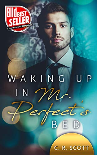 Buchseite und Rezensionen zu 'Waking up in Mr. Perfect's Bed' von C. R. Scott
