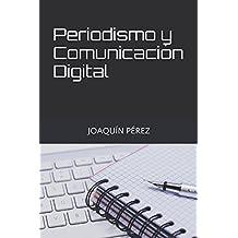 PERIODISMO Y COMUNICACIÓN DIGITAL