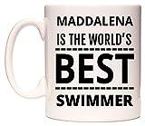 MADDALENA Is The World's BEST Swimmer Tasse de WeDoMugs