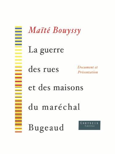 La Guerre des rues et des maisons du maréchal Bugeaud