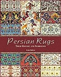 [(Persian Rugs and Carpets : The Fabric of Life)] [By (author) Essie Sakhai ] published on (November, 2006)
