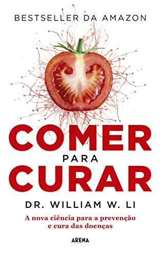Comer para curar (Portuguese Edition)