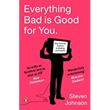 Everything Bad is Good for You: How Popular Culture is Making Us Smarter