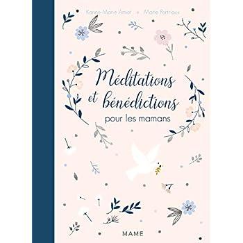 Méditations et bénédictions pour les mamans