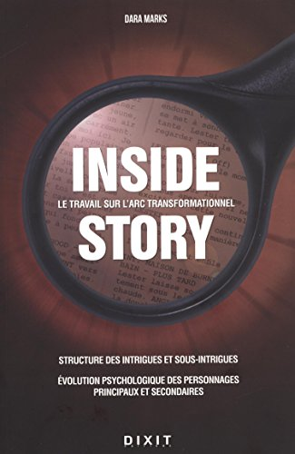 Inside story : Le travail sur l'Arc transformationnel par Dara Marks