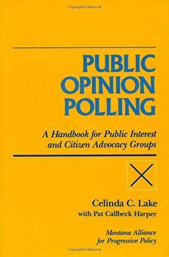 public-opinion-polling-a-handbook-for-public-interest-and-citizen-advocacy-groups-1st-edition-by-mon