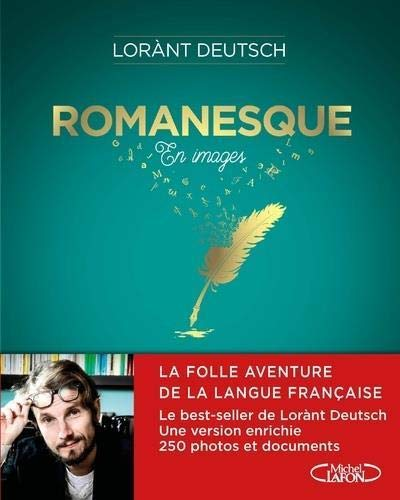 Romanesque en images par Lorant Deutsch