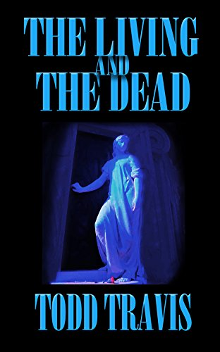 The Living And The Dead: A Story Collection book cover