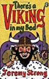 THERES A VIKING IN MY BED