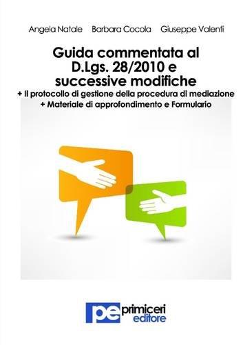 Guida Commentata Al Decreto Legislativo 28/2010 E Successive Modifiche