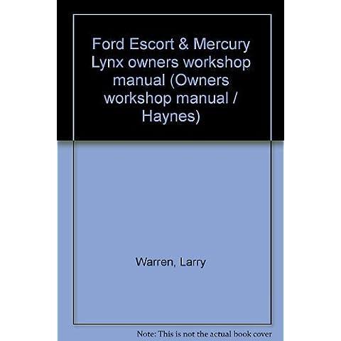 Title: Ford Escort Mercury Lynx owners workshop manual O