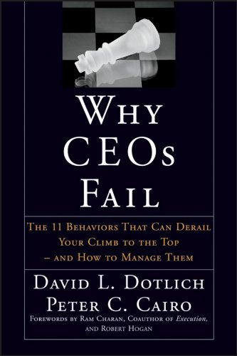 Why CEOs Fail: The 11 Behaviors That Can Derail Your Climb to the Top - And How to Manage Them (J-B US non-Franchise Leadership) Faille Top
