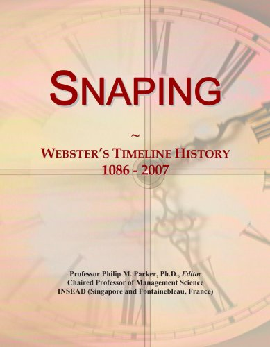 Snaping: Webster's Timeline History, 1086-2007