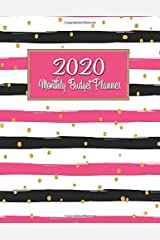 Monthly Budget Planner: DATED Large Annual Financial Personal Budget Planner And Tracker With Inspirational Quotes Hot Pink Black Stripe (2020 Budget Planning) Paperback