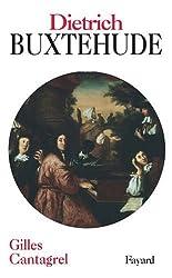 Dieterich Buxtehude : Et la musique en Allemagne du Nord dans la seconde moitié du XVIIe siècle