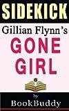 Book Sidekick: Gone Girl by BookBuddy (2014-01-17)