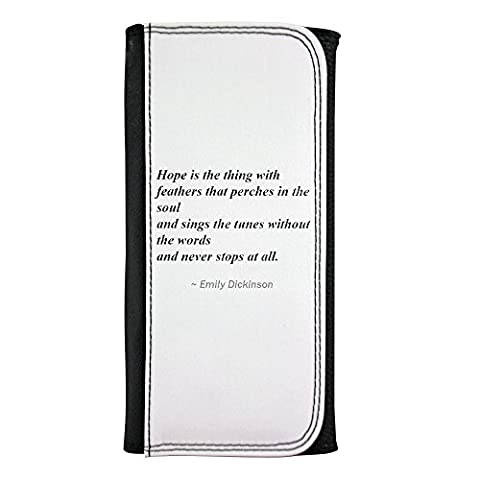 Leatherette wallet with Hope is the thing with feathers that perches in the soul - and sings the tunes without the words - and never stops at all.