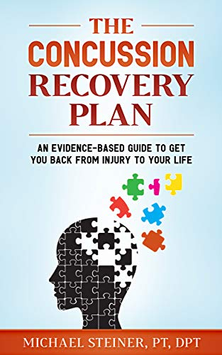 The Concussion Recovery Plan: An evidence-based guide to get you back from injury to your life (English Edition)