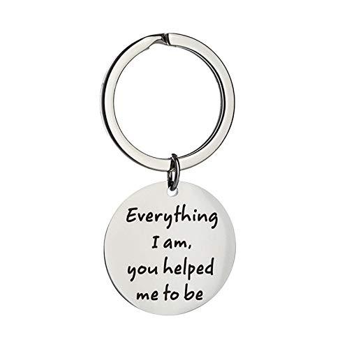 Amody Edelstahl Schlüsselanhänger Silber Everything I am, You Helped me to be graviert für Männer FrauenSchlüsselanhänger Geschenke