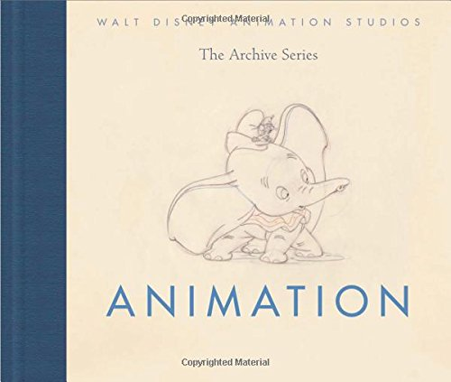 Animation (Walt Disney Animation Studios the Archive Series)