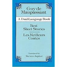 Best Short Stories/Les Meilleurs Contes: A Dual-Language Book
