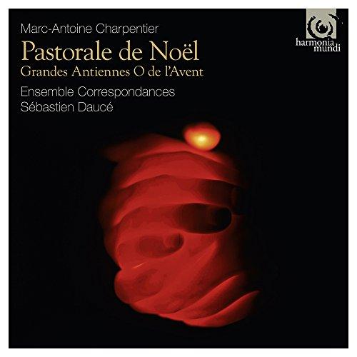 Charpentier / Pastorale de Noël / Sébastien Daucé