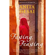 [Fasting, Feasting] (By: Anita Desai) [published: November, 2000]